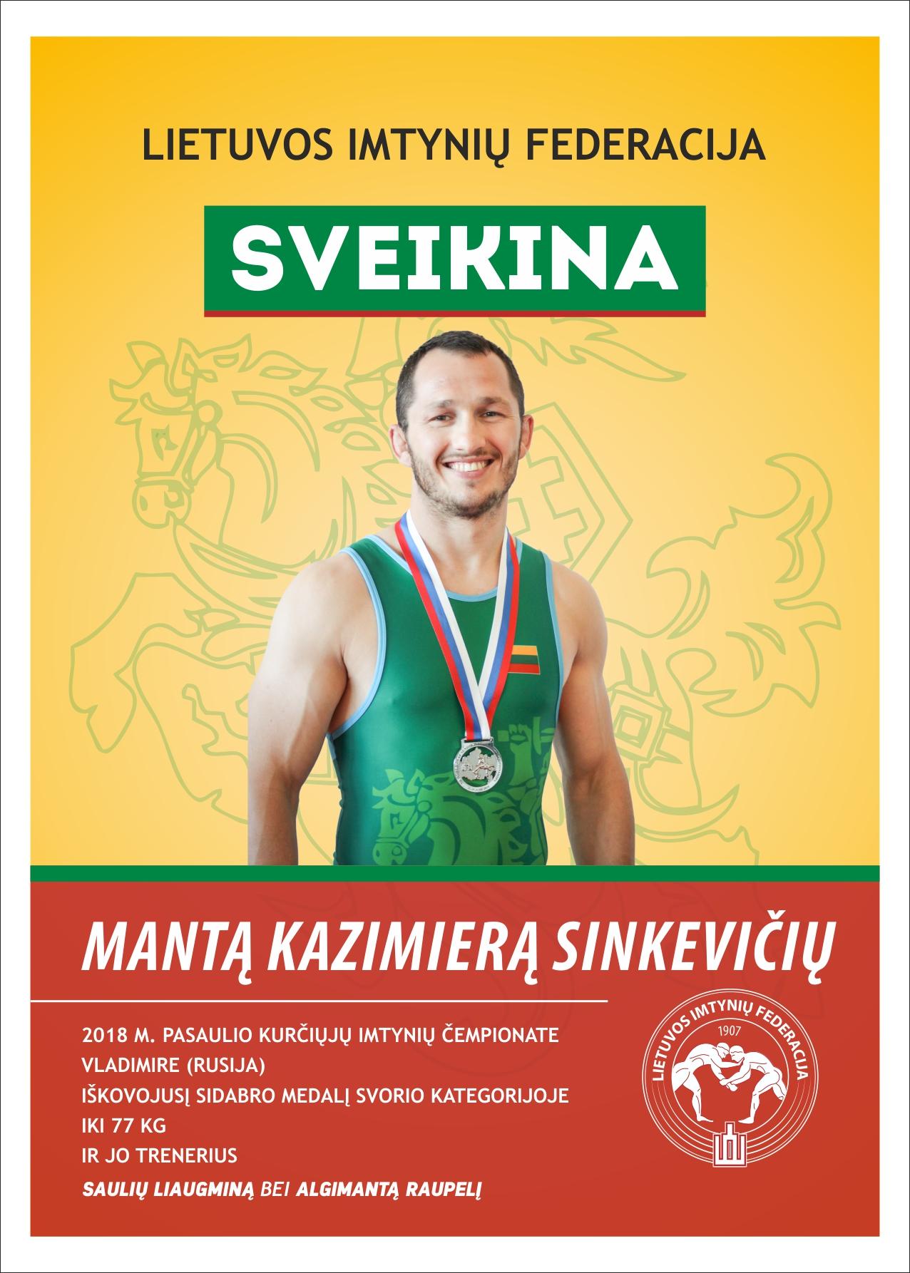 Sveikiname pasaulio ir Europos čempionatų prizininkus M.K Sinkevičių ir S.Viliūlį